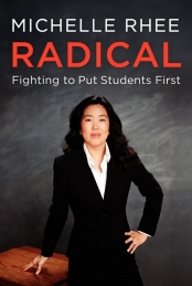 michelle-rhee-radical-fighting-to-put-students-first